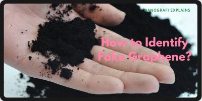 How to Identify Fake Graphene?